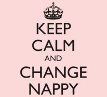 KEEP CALM AND CHANGE NAPPY One Piece - Long Sleeve