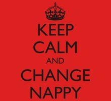 KEEP CALM AND CHANGE NAPPY Kids Tee