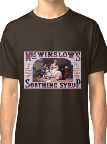 Mrs Winslows Soothing Syrup Vintage Advertisement Classic T-Shirt