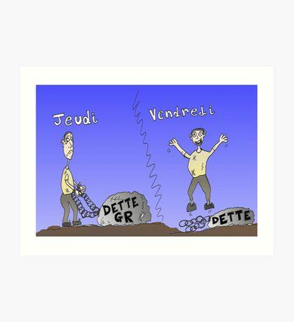 Caricature infos Options Binaires - Dette Grec Art Print