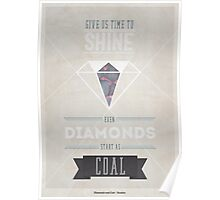 Diamonds & Coal Poster