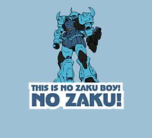NO ZAKU! Unisex T-Shirt