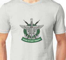 Good Effort Troops 1 Unisex T-Shirt