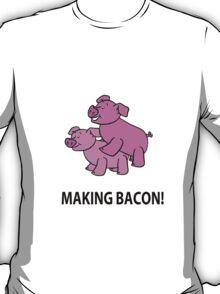 Making Bacon T-Shirt