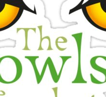 The owls are not what they seem! Sticker