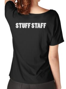 STUFF STAFF white font Women's Relaxed Fit T-Shirt