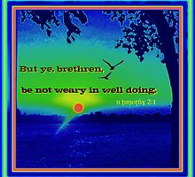 Be Not Weary by Vince Scaglione