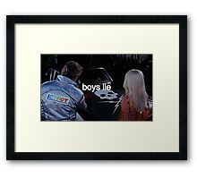 Boys Lie Framed Print
