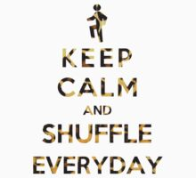 Keep Calm And Shuffle Everyday Leopard by Miltossavvides