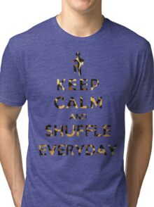 Keep Calm And Shuffle Everyday Leopard Tri-blend T-Shirt