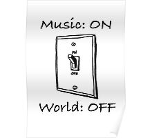Music On World Off Poster