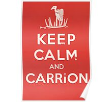 Keep calm and carrion Poster