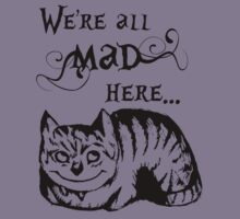 We're All Mad Here, The Cheshire Cat Kids Clothes