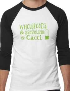 Wholefoods and recycling and Cacti Men's Baseball ¾ T-Shirt
