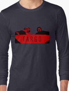 Fargo - We Clean It Up Long Sleeve T-Shirt