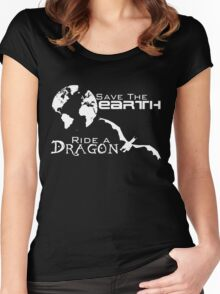 Save the Earth; Ride a Dragon Women's Fitted Scoop T-Shirt