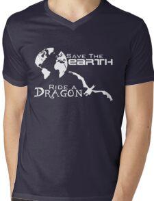 Save the Earth; Ride a Dragon Mens V-Neck T-Shirt