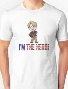 I'm the Hero! T-Shirt