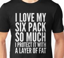 I Love My Six Pack So Much Unisex T-Shirt