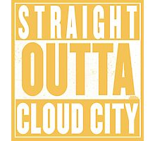Straight Outta Cloud City Photographic Print