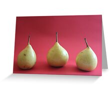 Three's a crowd, pear me up Greeting Card