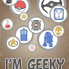 I&#x27;m Geeky and I Know It by thehookshot