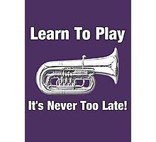 Learn To Play Tuba Photographic Print