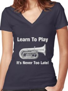 Learn To Play Tuba Women's Fitted V-Neck T-Shirt
