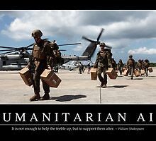 Humanitarian Aid: Inspirational Quote and Motivational Poster by StocktrekImages