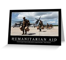 Humanitarian Aid: Inspirational Quote and Motivational Poster Greeting Card