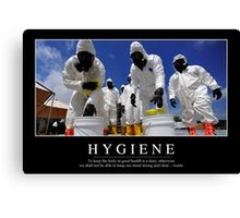 Hygiene: Inspirational Quote and Motivational Poster Canvas Print