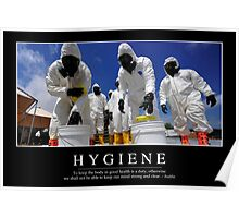 Hygiene: Inspirational Quote and Motivational Poster Poster