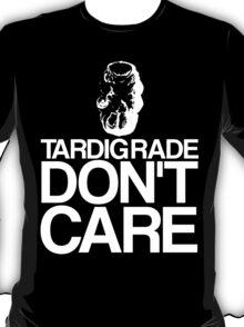 Tardigrade Don't Care T-Shirt