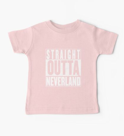 Straight Outta Neverland Baby Tee
