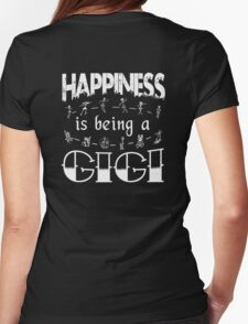 Happiness is Being a GIGI T-Shirt