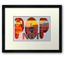 Pop Not - New Art Movement by L. R. Emerson II Framed Print