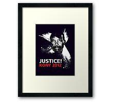 JUSTICE! KONY 2012 Framed Print