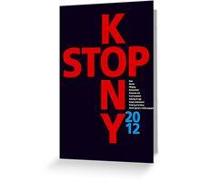 STOP KONY.2 2012 Greeting Card
