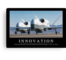 Innovation: Inspirational Quote and Motivational Poster Canvas Print