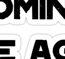 Ice Age Coming -Black Sticker