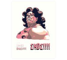 Hugo - EIN ZWEI DREI!!! ENDE! Art Print