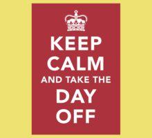 Keep Calm and Take the Day Off [Dark] Kids Tee