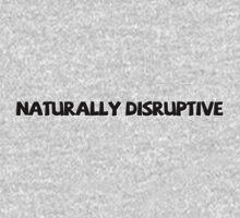 Naturally disruptive by digerati