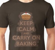 Keep calm and carry on baking Unisex T-Shirt