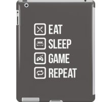Eat Sleep Game Repeat iPad Case/Skin
