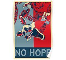 No Hope Poster