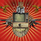 The Revolution Will Not Be Televised! by robCREATIVE