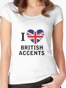 I Love British Accents  ( Black Text ) Women's Fitted Scoop T-Shirt