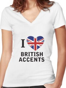 I Love British Accents  ( Black Text ) Women's Fitted V-Neck T-Shirt