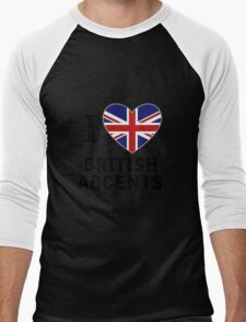 I Love British Accents  ( Black Text ) Men's Baseball ¾ T-Shirt